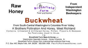 Raw Buckwheat Honey Label from Brookfield Farm Bees And Honey, WA